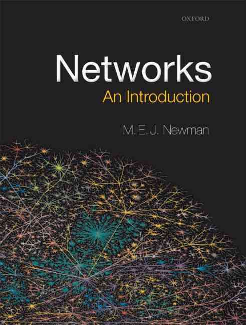 Networks By Newman, M. E. J.